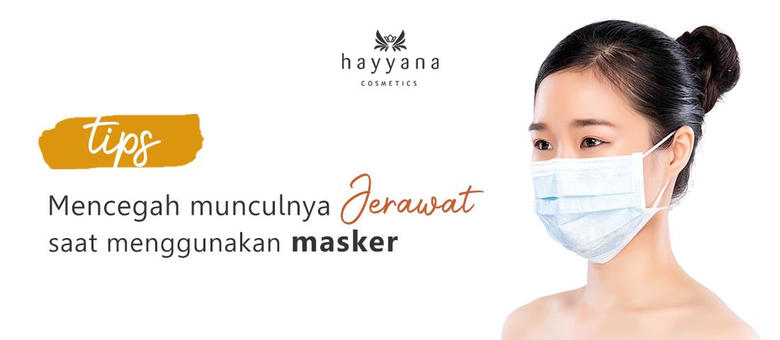 Tips Menghindari Munculnya Jerawat Saat Menggunakan Masker
